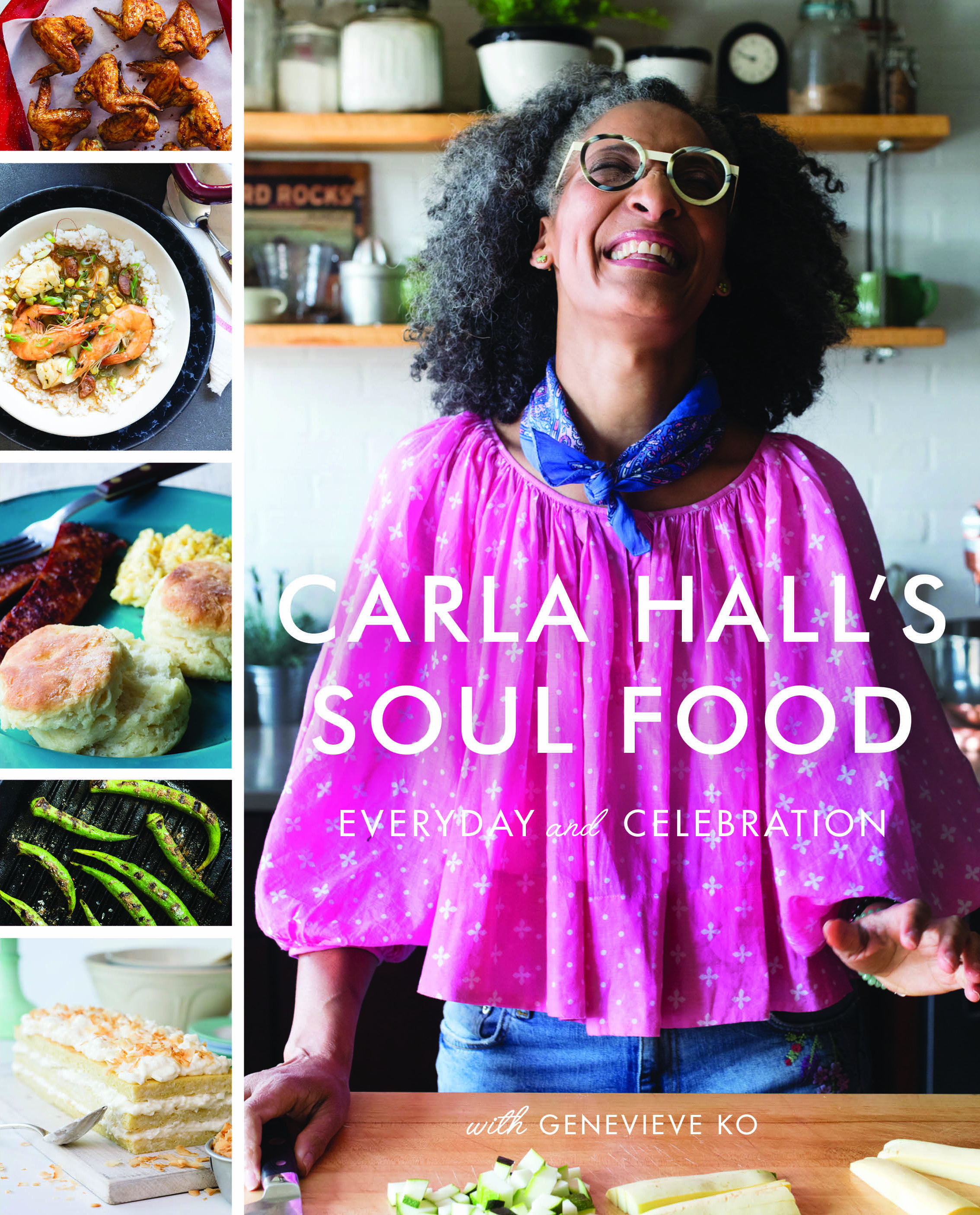 "Carla Hall's ""Soul Food: Everyday and Celebration"""