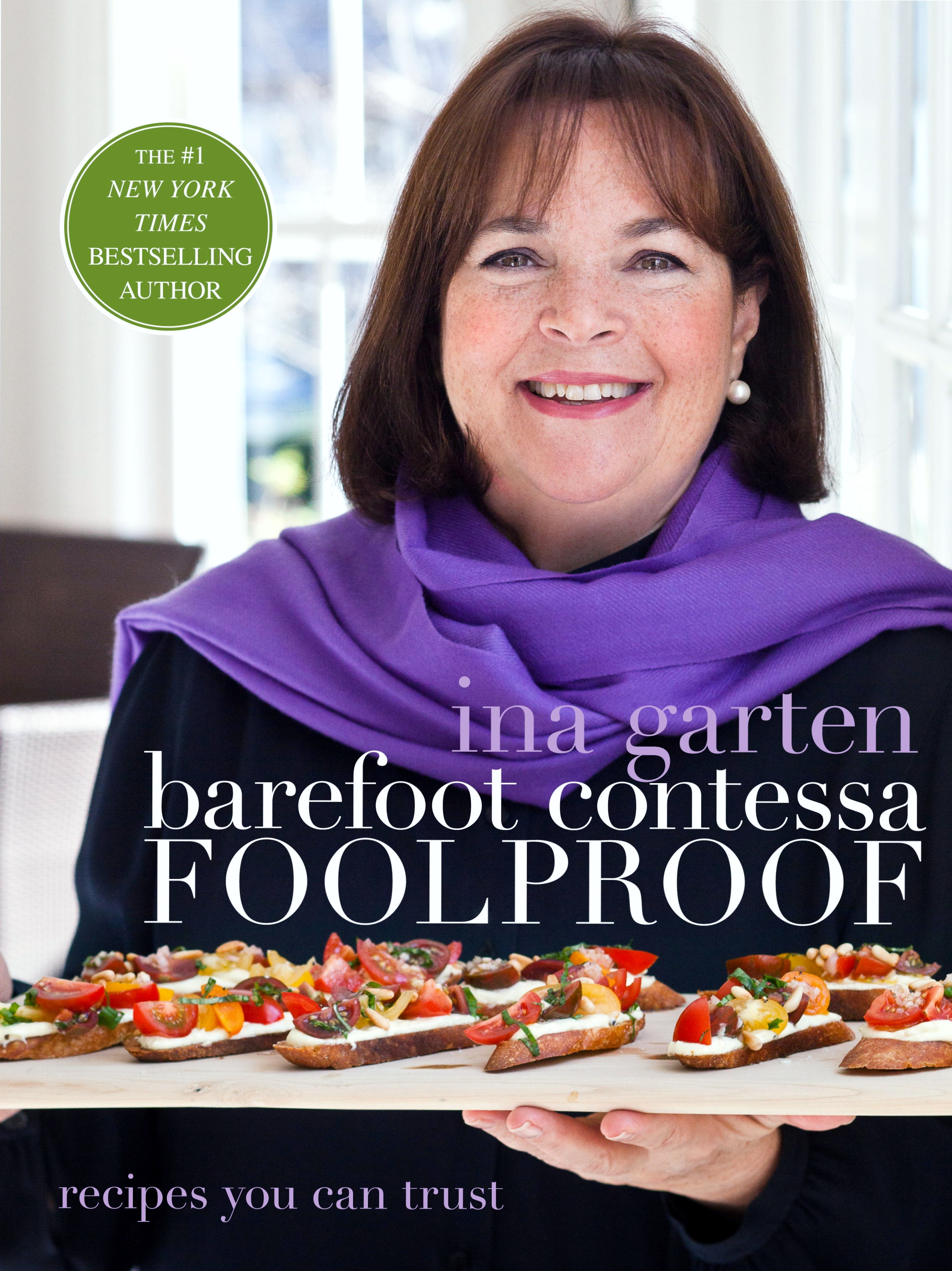 Barefoot ContessaFoolproof: Recipes You Can Trust